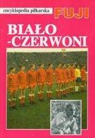 encyklopedia piłkarska FUJI Biało-Czerwoni 1947-1970