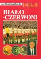 encyklopedia piłkarska FUJI Biało-Czerwoni 1971-1980