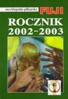 encyklopedia piłkarska FUJI 2002-2003