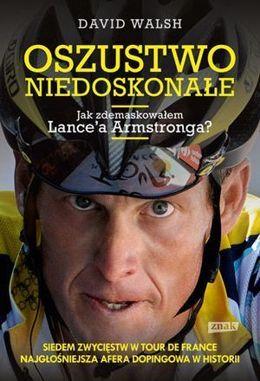 Oszustwo niedoskonałe - Lance Armstrong - pol_ps_Oszustwo-niedoskonale-Lance-Armstrong-1513_1