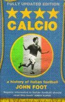 Calcio - a history of italian football