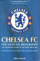Chelsea FC - The Official Biography