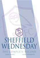Sheffield Wednesday - kompletna monografia