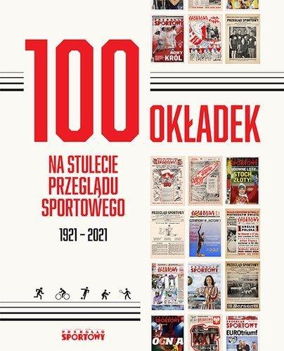 Sto okładek na stulecie Przeglądu Sportowego