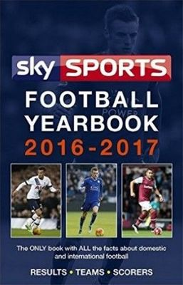 Sky Sports Football Yearbook 2016 - 2017